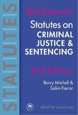 Blackstone's Statutes on Criminal Justice and Sentencing