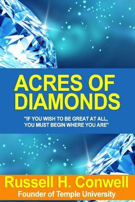 The World Famous Classic Acres of Diamonds