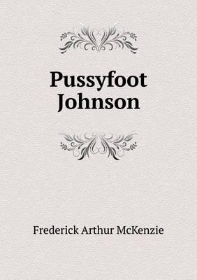 Pussyfoot Johnson