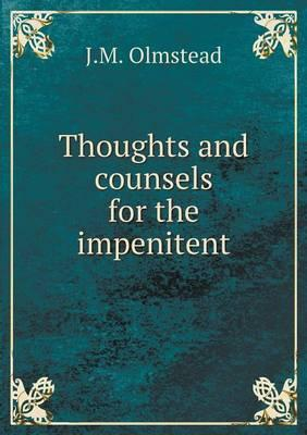Thoughts and Counsels for the Impenitent