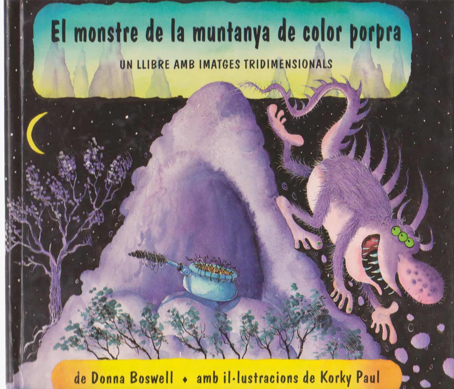 El monstre de la muntanya de color porpra