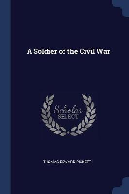 A Soldier of the Civil War