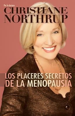 Los placeres secretos de la menopausia/ The Secret Pleasures of Menopause