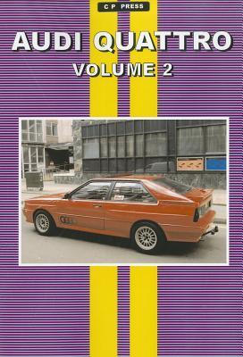Audi Quattro Volume 2