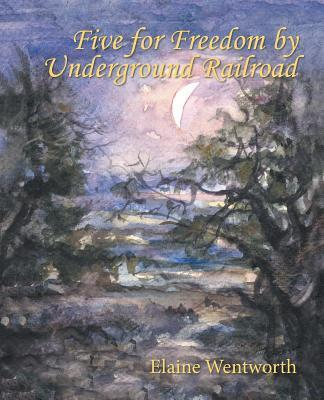 Five for Freedom by Underground Railroad