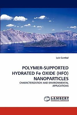 POLYMER-SUPPORTED HYDRATED Fe OXIDE (HFO) NANOPARTICLES