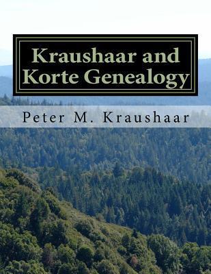 Kraushaar and Korte Genealogy