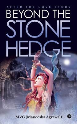 Beyond the Stone Hedge