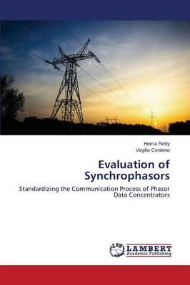 Evaluation of Synchrophasors