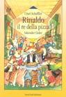 Rinaldo, il re della pizza