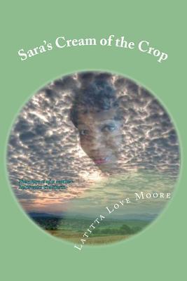 Sara's Cream of the Crop