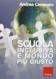 Scuola inclusiva e mondo più giusto