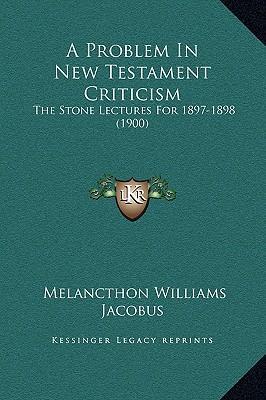 A Problem in New Testament Criticism