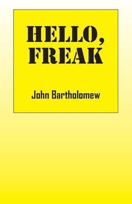 Hello, Freak