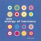 Chi Energy Of Harmony