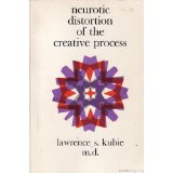 Neurotic Distortion of the Creative Process