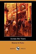 Across the Years (Dodo Press)
