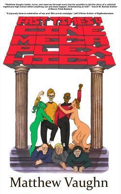 Fast Times at Cine Mega Plex High