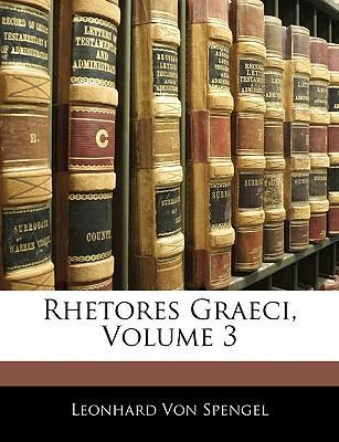 Rhetores Graeci, Volume 3