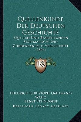 Quellenkunde Der Deutschen Geschichte