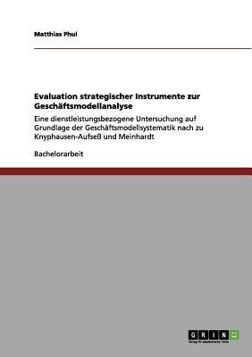 Evaluation strategischer Instrumente zur Geschäftsmodellanalyse