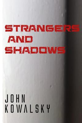 Strangers and Shadows