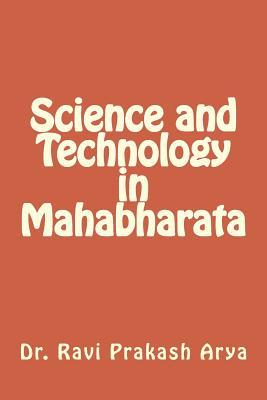 Science and Technology in Mahabharata