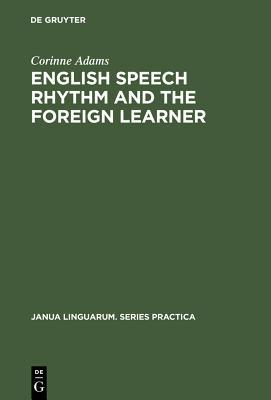 English Speech Rhythm and the Foreign Leader
