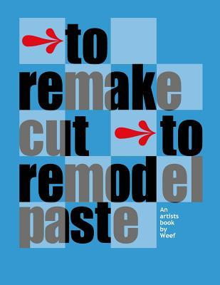 To Remake Cut to Remodel Paste