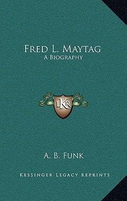Fred L. Maytag