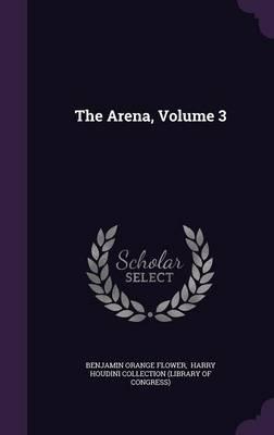 The Arena, Volume 3