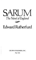 SARUM THE NOVEL OF E...