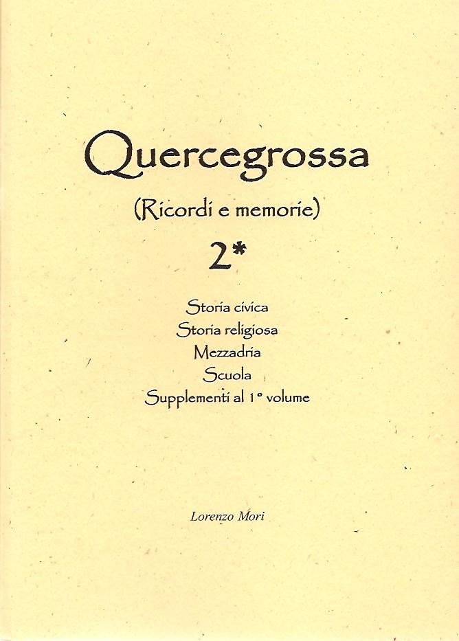 Quercegrossa 2 Volume 1