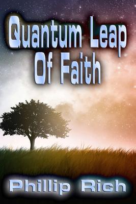 Quantum Leap of Faith