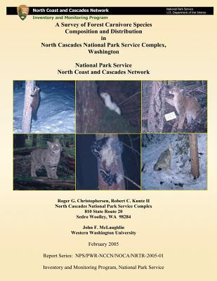 A Survey of Forest Carnivore Species Composition and Distribution in North Cascades National Park Service Complex, Washington