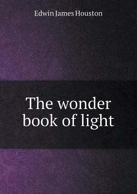 The Wonder Book of Light