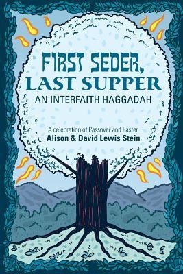 First Seder, Last Supper