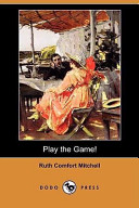Play the Game! (Dodo Press)