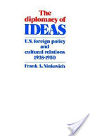 The Diplomacy of Ideas