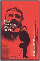 Cómo cambiar tu vida con Proust