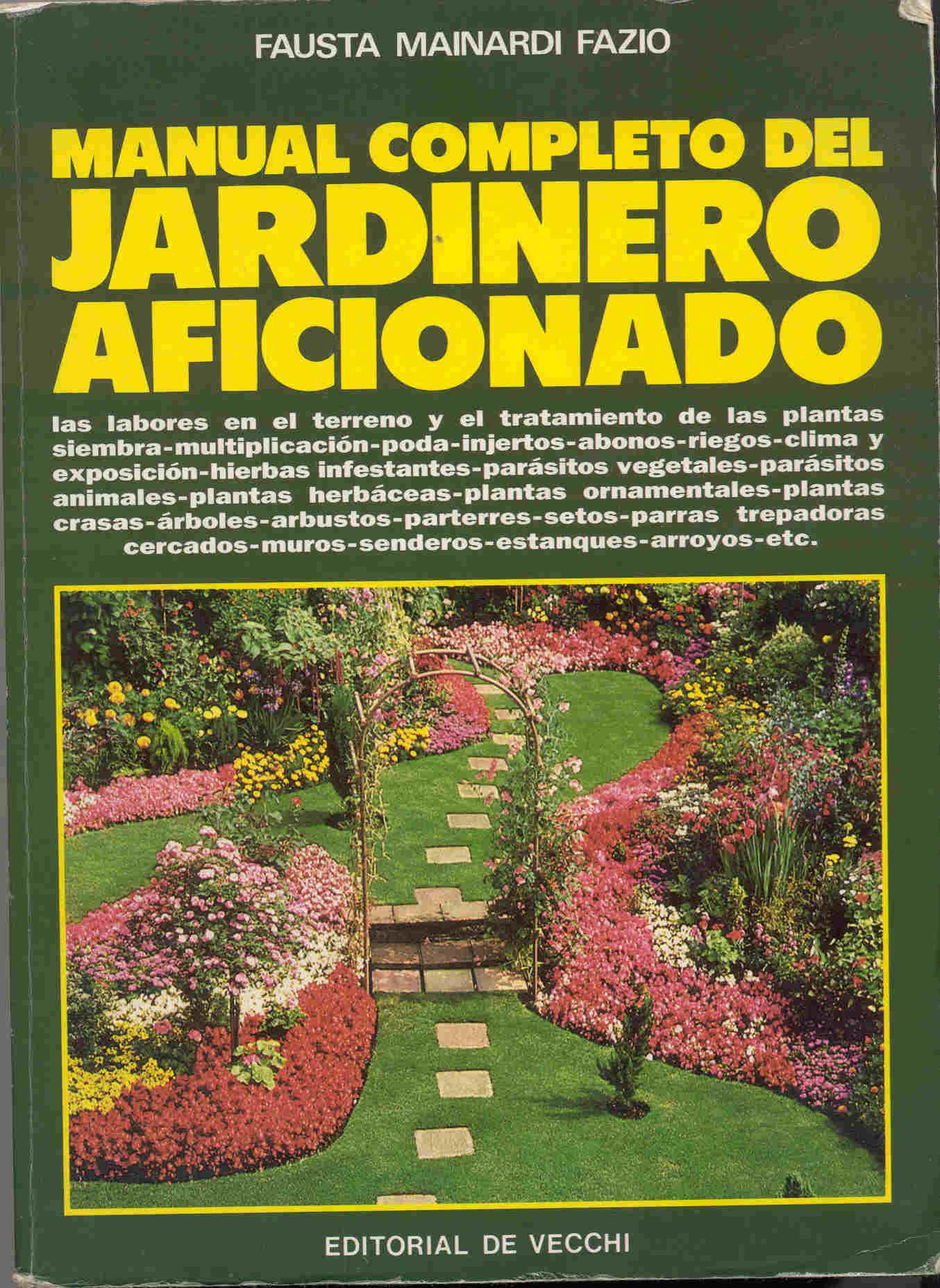 Manual completo del jardinero aficionado
