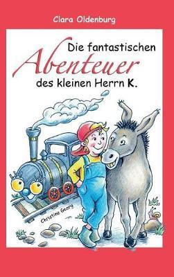 Die fantastischen Abenteuer des kleinen Herrn K