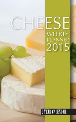 Cheese Weekly Planner 2015