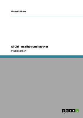 El Cid - Realität und Mythos