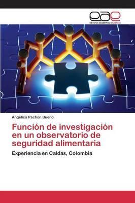 Función de investigación en un observatorio de seguridad alimentaria