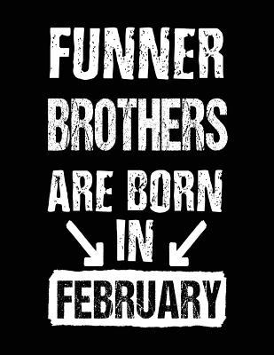 Funner Brothers Are Born in February