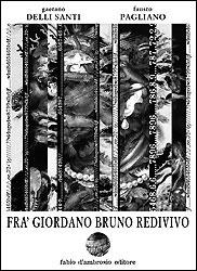 Fra' Giordano Bruno redivivo