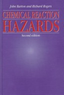 Chemical Reaction Hazards, Second Edition