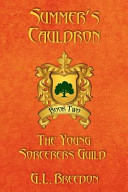 Summer's Cauldron (the Young Sorcerers Guild - Book 2)