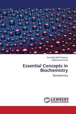 Essential Concepts in Biochemistry